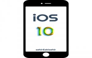 iOS 10 Kullanıma Sunuldu